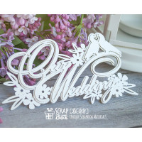 "3d чіпборд ""Our Wedding"" Di-001"