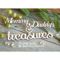 "Чипборд ""Mommy & Daddy's treasures"" Hi-275"