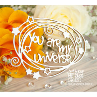 "Чіпборд напис ""You are my universe"" Hi-327"