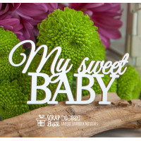 "Чіпборд напис ""My sweet Baby"" Hi-360"