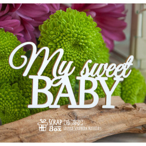 "Чипборд надпись ""My sweet Baby"" Hi-360"